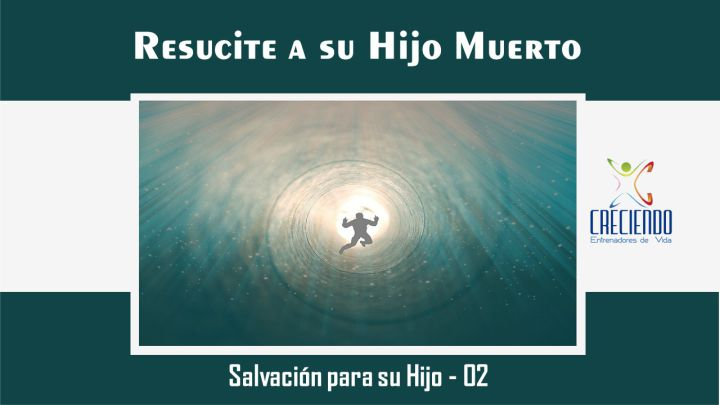 Protegido: Sh02 Resucite a su Hijo Muerto